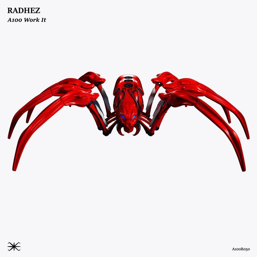 RADHEZ – A100 Work It (Original Mix)